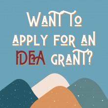 Want to apply for an IDEA grant?